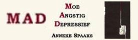Moe, Angstig, Depressief door Anneke Spaaks
